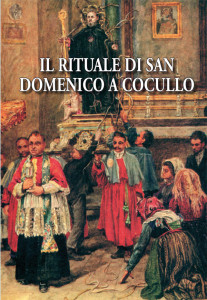 Il rituale di San Domenico a Cucullo