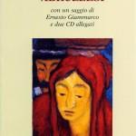 Canti popolari abruzzesi. Con un saggio di Giammarco e due CD allegati. Autore: Emiliano Giancristofaro